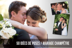 50 IDÉES DE POSES MARIAGE A RÉALISER FACILEMENT !