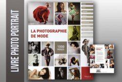 LA PHOTOGRAPHIE DE MODE : 1000 POSES