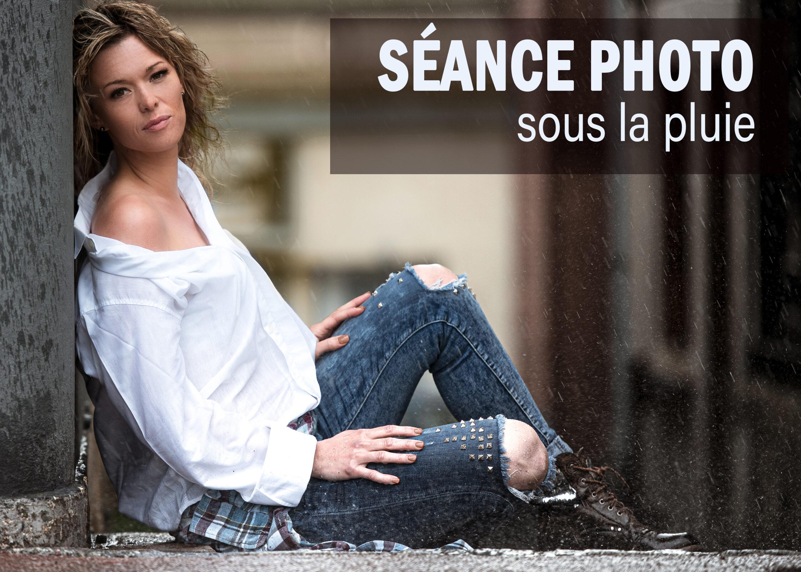 SÉANCE PHOTO SOUS LA PLUIE !!!