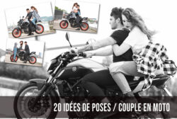 20 IDÉES DE POSES PHOTOS A RÉALISER EN COUPLE AVEC UNE MOTO