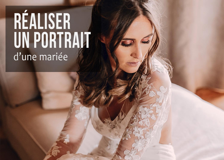 PHOTOGRAPHE DE MARIAGE : COMMENT RÉALISER LES PORTRAITS DE LA MARIÉE ?